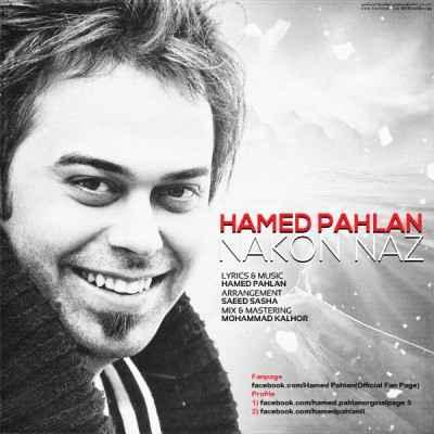 Hamed Pahlan - Nakon Naz