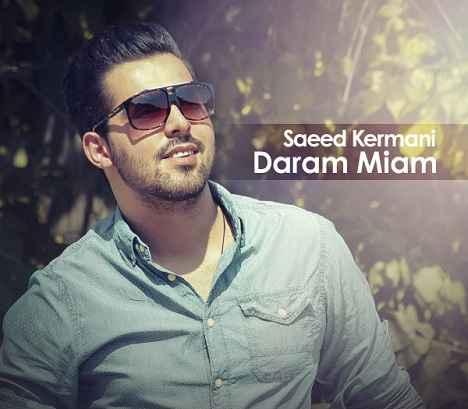 Saeed Kermani Daram Miam